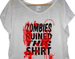 T-shirt Zombies Ruined This Shirt