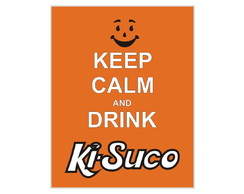 Placa MDF Retrô- Keep Calm Ki-Suco - 607