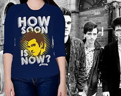**CAMISETA FEMININA 3/4-HOW SOON IS NOW
