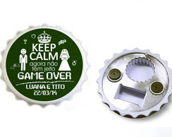 Abridor De Garrafa Keep Calm Game Over