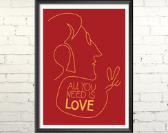 Poster 'All you need's love' com moldura