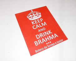Ímã Keep Calm 09x12cm - Drink Brahma