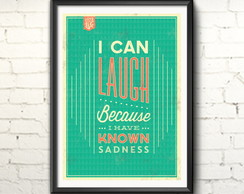 Poster 'I can laugh...' com moldura