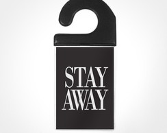 Tag de Porta Stay Away