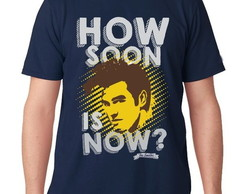 # CAMISETA MASCULINA-HOW SOON IS NOW