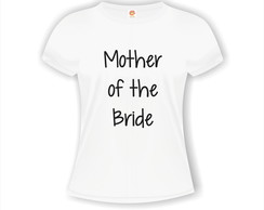 Camiseta Mother of the Bride