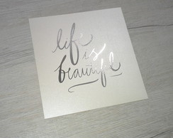 Poster Life is Beautiful Foil Print