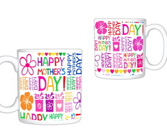CANECA HAPPY MOTHER'S DAY