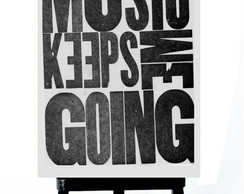 . MINI POSTER -MUSIC KEEPS ME GOING