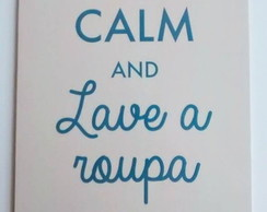 "Plaquinha ""Keep calm and..."""