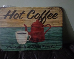 Placa Decorativa Hot Coffee