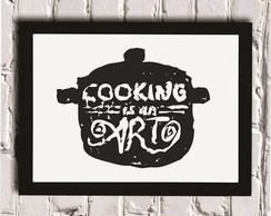 Poster com Moldura Cooking is an art