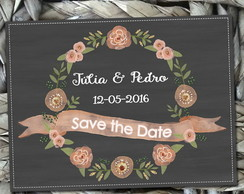 Plaquinha Save the Date tipo Lousa 40x30