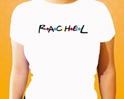 Camiseta - Friends - Rachel F/M