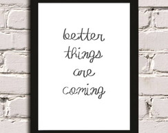 Poster com moldura Better Things