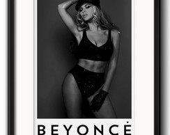 Quadro Beyonce Fashion com Paspatur