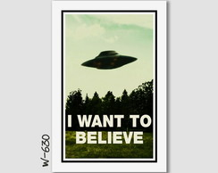 Quadro I Want To Believe Files X 60x40cm N7 Decoracao Quarto