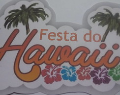 Plaquinhas divertidas Festa do Hawai