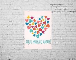 Placa Decorativa Aqui Mora o Amor