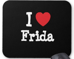 Mouse Pad - I Love Frida