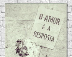 Placa Decorativa - O amor é a resposta!