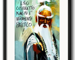 Quadro Pai Mei Kill Bill com Paspatur