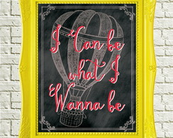 Chalkboard - Quadro I can be...