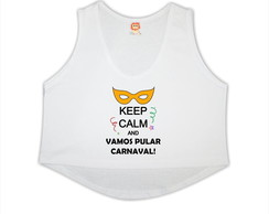 Cropped Keep Calm Carnaval
