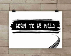 Poster Born to be wild A4
