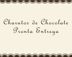 Charuto De Chocolate Pronta Entrega