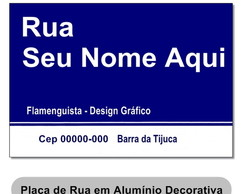 #Placa De Rua Decorativa