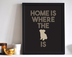 Poster Home is where the DOG is