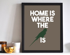 Poster Home is where the BIRD is