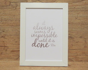 "Quadro Frase ""until it is done""2"