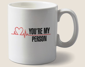 Caneca You Are My Person Greys Anatomy
