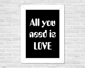 Quadro A4 All you need is love