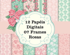 Kit Papel Digital Rosas + 7 Frames