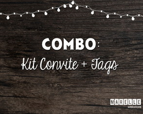 COMBO: Kit Convite + Tags (Digital)