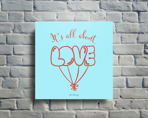 Quadro decorativo It's all about love