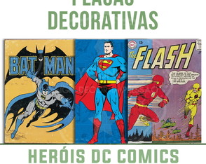 Placas Decorativas Super Heróis Dc Comic
