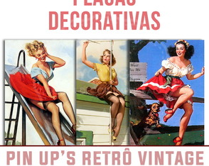 Placas Decorativas Pin UPs Vintage Retrô