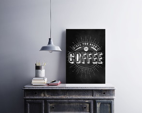 "Placa decorativa ""All You Need Coffee"""