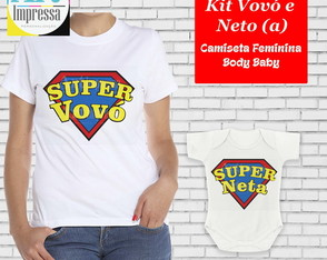 Kit Camiseta Super Vovó e Super Neta
