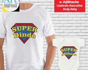 Kit Camisetas Super Dindo e Afilhada