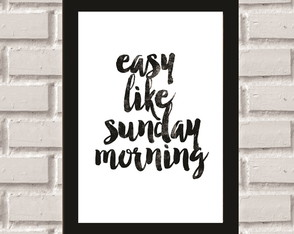 Poster com Moldura Sunday Morning
