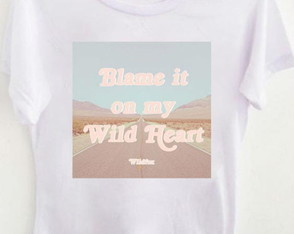 T-shirt Blame it on my wild soul
