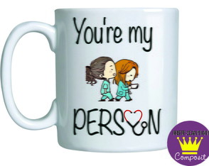 Caneca You Are My Person
