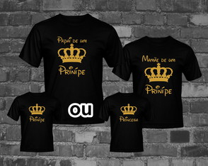 KIT Camisetas familia do Príncipe ou Princesa