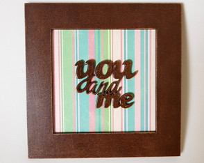 Quadro Decorativo - You and Me