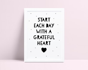 Quadro Start Each Day With A Grateful Heart